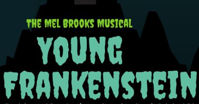 """""""Young Frankenstein"""" to Run July 25-27"""